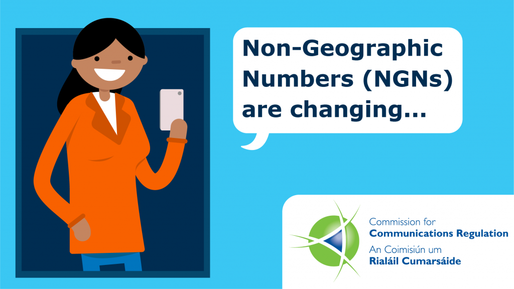 "Cartoon of woman with a phone with speech bubble saying ""Non-Geographic Numbers are changing..."""